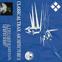 The cover for Classical Trax's Architecture X.